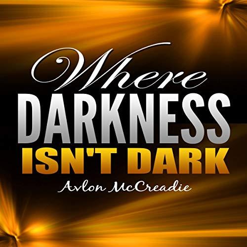 Where Darkness Isn't Dark cover art
