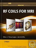 RF Coils for MRI (eMagRes Books)