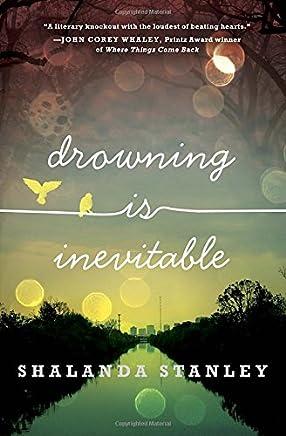 Drowning Is Inevitable