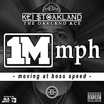 1m Mph: Moving at Boss Speed