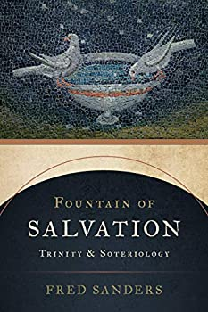 Fountain of Salvation  Trinity and Soteriology