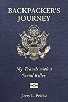 Backpacker's Journey: My Travels with a Serial Killer