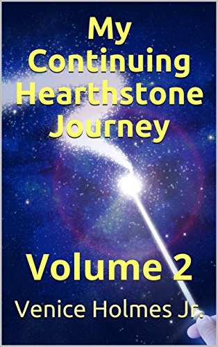 My Continuing Hearthstone Journey: Volume 2 (English Edition)