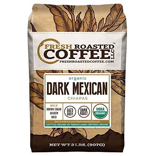 Fresh Roasted Coffee LLC, Dark Mexican Chiapas Coffee, USDA Organic, Dark Roast, Whole Bean, 2 Pound Bag