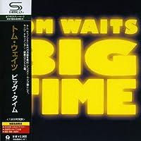 Big Time (Jpn) (Mlps) by Tom Waits (2008-10-22)
