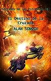 El Destino de la Cruzada (Cruzados de las estrellas nº 16)