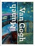 Munch - Van Gogh - Yale University Press - 02/06/2015