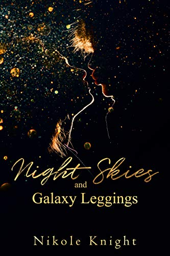 Night Skies and Galaxy Leggings: M/NB Coming-Of-Age Romance Short Story (English Edition)