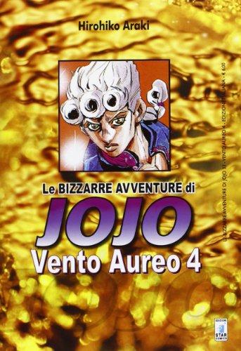 Vento aureo. Le bizzarre avventure di Jojo (Vol. 4)