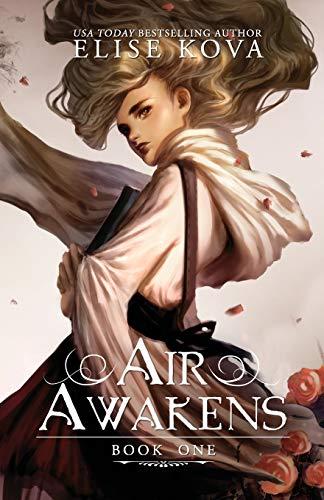 Air Awakens (Air Awakens Series Book 1): Volume 1