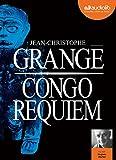 Congo Requiem - Livre audio 2 CD MP3 - Audiolib - 29/06/2016