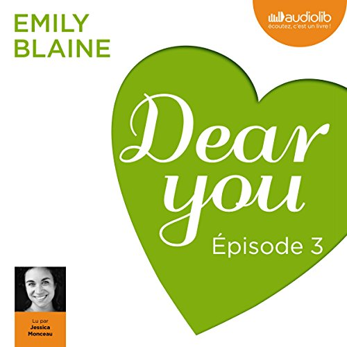 Dear you : Épisode 3 audiobook cover art