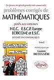 Problèmes corrigés de Mathématiques posés aux concours HEC, ESCP-Europe, ECRICOME, ESC - option technologique (Les épreuves corrigées des grandes écoles commerciales)