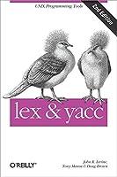 Lex & Yacc (A Nutshell Handbook)