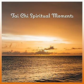 Tai Chi Spiritual Moments – Positive Thinking, Spiritual Cleansing, Instrumental Music, Balanced Harmony, Free Time