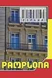 ESPAÑA - Pamplona: Cuaderno de notas - Planificador : 134 p
