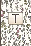 T: Initial Letter T Monogram Blank Lined Notebook,gardenias notebook flowers Personalized T Journal for Women and Girls , School Initial Letter T gardenias flowers monogrammed gifts