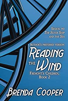 Reading the Wind (Fremont's Children Book 2) by [Brenda Cooper]