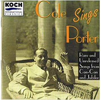 Porter, Cole - Cole Sings Porter - Recordings Of Cole Porter Singing Music From Can-can And Jubilee