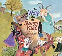 The Wolf and the Seven Kids (World Classics) by Grimm Brothers Joy Cowley Ki-Gyeong Lee(2014-01-01)