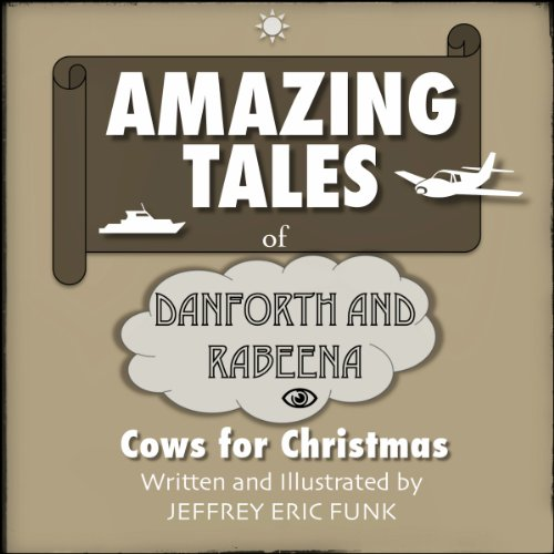 Amazing Tales of Danforth and Rabeena cover art