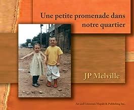 Une petite promenade dans notre quartier (French Edition)