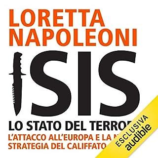 Isis: Lo stato del terrore. L'attacco all'Europa e la nuova strategia del Califfato copertina