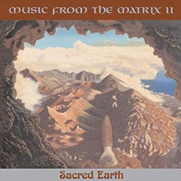 Music from the Matrix 2: Sacred Earth