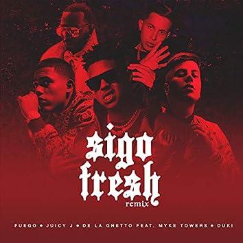 Sigo Fresh (Remix)