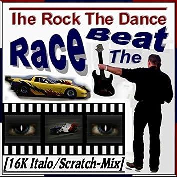 Race the Beat (16k Italo Scratch Mix)