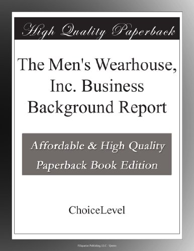 The Men's Wearhouse, Inc. Business Background Report