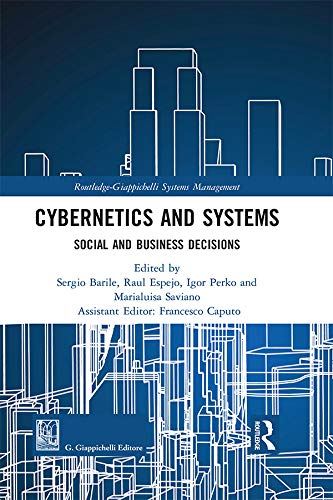 Cybernetics and Systems: Social and Business Decisions (Routledge-Giappichelli Systems Management) (English Edition)