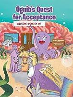 Ognib's Quest for Acceptance