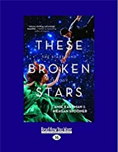 These Broken Stars: The Starbound Trilogy