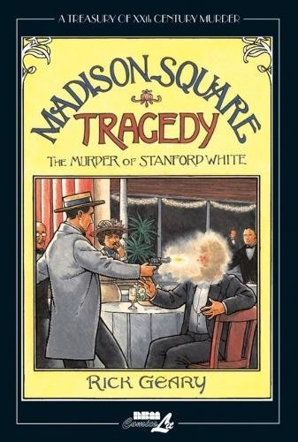 Image of Madison Square Tragedy: The Murder of Stanford White (Treasury of XXth Century Murder)