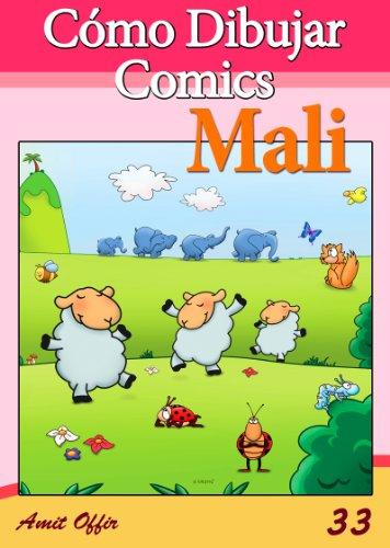 Cómo Dibujar Comics: Mali (Libros de Dibujo nº 33) (Spanish Edition)