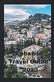 Lebanon Travel Guide 2020