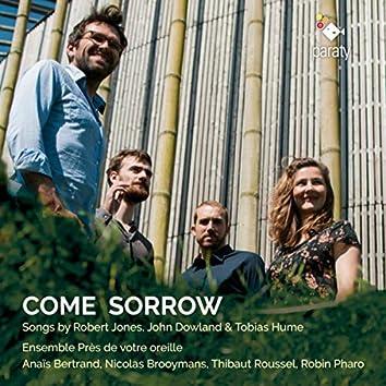 Come Sorrow (Bonus Track Version)