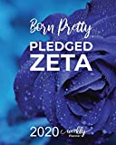 Born Pretty PLEDGED ZETA - 2020 WEEKLY PLANNER: With Month at a glance & Space to Write Goals for 2020, Important Dates + Weekly Goals & Notes