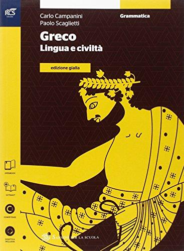 Greco. Grammatica-Esercizi-Laboratorio. Ediz. gialla. Con dizionario Rocci. Per le Scuole superiori. Con e-book. Con espansione online (Vol. 1)