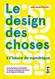 Le design des choses à l'heure du numérique