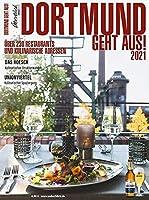 Dortmund Geht Aus! 2021: Ueber 230 Restaurants und kulinarische Adressen
