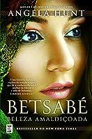 Betsabé: Beleza Amaldiçoada (Portuguese Edition)