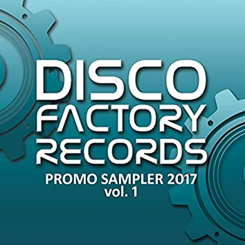 Disco Factory Records - Promo Sampler 2017 Vol. 1