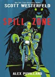 Spill Zone Book 1 (Spill Zone, 1)