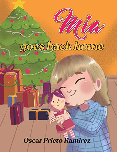 Mia Goes Back Home: Childrens 3-8 years.