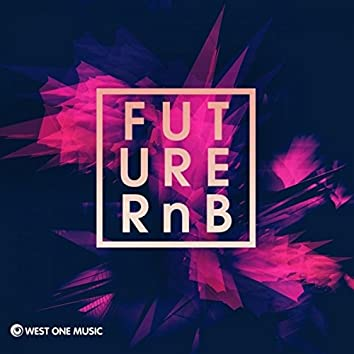 Future RnB
