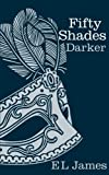 Fifty Shades Darker. - Century - 30/08/2012