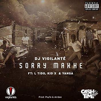 Sorry Makhe