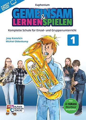 Gemeinsam lernen & spielen Band 1 (+Online-Access) : für Bläserklasse (Blasorchester) Euphonium